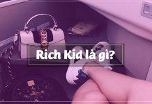 rich kid là gì