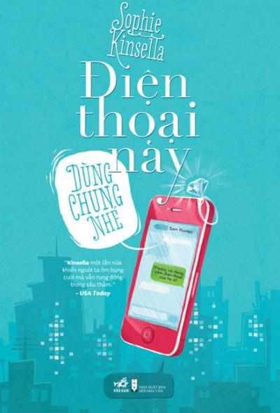 sách hay về tình yêu: điện thoại này dùng chung nhé
