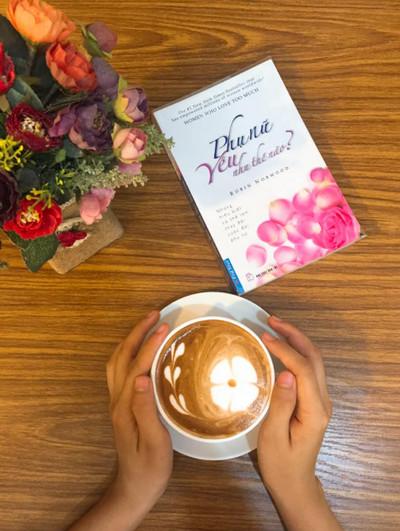 sách hay về tình yêu: Phụ nữ yêu như thế nào